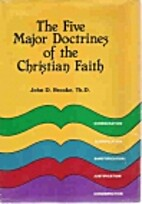The Five Major Doctrines of the Christian…