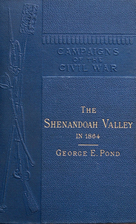 The Shenandoah Valley in 1864 by George E.…