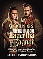 Vikings: The Truth about Lagertha and Ragnar
