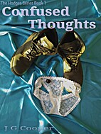 CONFUSED THOUGHTS (The Hodgers Series) by…