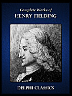 The Complete Works of Henry Fielding by…