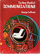 The new world of communications by George…