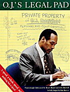 O.J.'s Legal Pad:: What Is Really Going On…