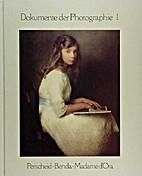 Nicola Perscheid, Arthur Benda, Madame d'Ora…