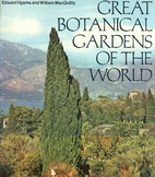 Great botanical gardens of the world by…