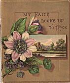 My Faith Looks Up to Thee (fringe around…