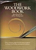 The Woodwork Book by John Makepeace