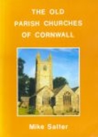 Old Parish Churches of Cornwall by Mike…