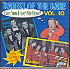 Rarest of the Rare, Vol. 10: Can You Hear Me…