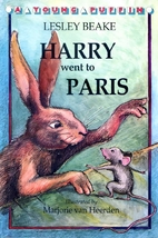 Harry Went to Paris by Lesley Beake