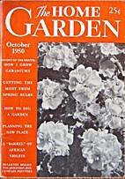 The Home Garden Volume 16 Number 04 1950…