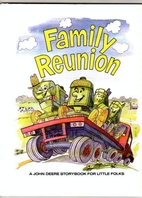 Family reunion (A John Deere storybook for…