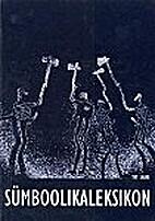 Sümboolikaleksikon by Tiit Saare