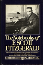 The Notebooks of F. Scott Fitzgerald by F.…