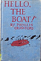 Hello, the Boat! by Phyllis Crawford