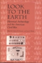 Look to the Earth: Historical Archaeology…
