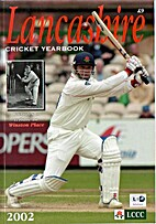 Lancashire County Cricket Club Yearbook 2002…