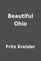 Beautiful Ohio by Fritz Kreisler
