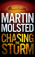 Chasing the Storm by Martin Molsted