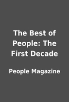 The Best of People: The First Decade by…