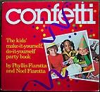 Confetti: The Kid's Make-It Yourself, Do-It…