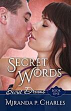 Secret Words by Miranda P. Charles