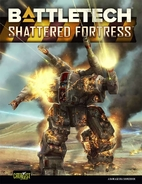 BattleTech: Shattered Fortress by Philip A.…