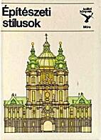 Építészeti stílusok by György Kelényi