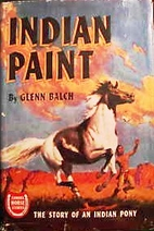 Indian Paint : The Story of an Indian Pony…