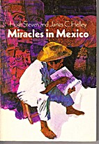 Miracles in Mexico by James C. Hefley