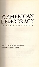 American democracy in world perspective by…