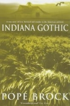 Indiana Gothic: A Story of Adultery and…