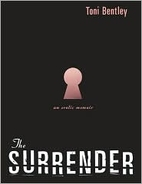 The Surrender: An Erotic Memoir by Toni…
