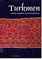 Turkmen, tribal carpets and traditions by…