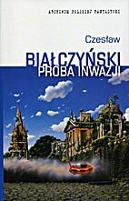 Próba inwazji by Czesław Białczyński