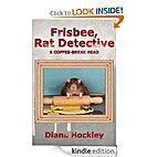 FRISBEE, RAT DETECTIVE by Diana Hockley