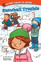 Second Grade is Super Snowball Trouble by…