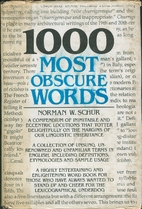 1000 Most Obscure Words by Norman W. Schur