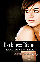 Darkness Rising (Into the Shadows Trilogy,…