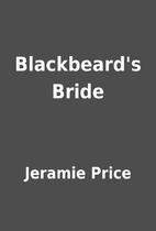 Blackbeard's Bride by Jeramie Price