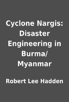 Cyclone Nargis: Disaster Engineering in…