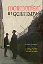 Mormonism in Germany;: A history of the…