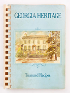 Georgia Heritage: Treasured Recipes by…
