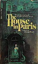 The House in Paris by Dewey Ward