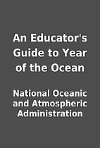 An Educator's Guide to Year of the Ocean by…