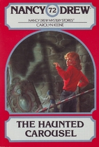 The Haunted Carousel (Nancy Drew No. 72) by…