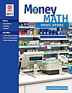 Money Math: Drug Store (CD-Digital Binder)…
