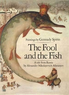 The Fool and the Fish: A Tale from Russia by…