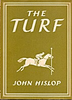 The Turf by John Hislop