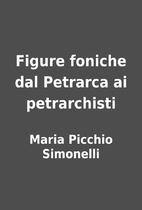 Figure foniche dal Petrarca ai petrarchisti…